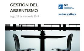 Jornada Gestión del Absentismo en Boletín de Noticias para Emprendedores de la Fundación CEL - Iniciativas por Lugo