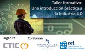 Taller Formativo Industria 4.0 en Boletín de Noticias para Emprendedores de la Fundación CEL- Iniciativas por Lugo