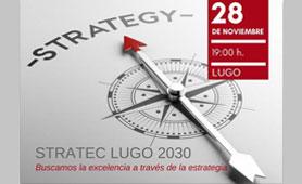 Jornada Stratec Lugo 2030 en Boletín de Noticias para Emprededores de la Fundación CEL- Iniciativas por Lugo