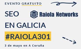 Evento SEO en Galicia de Raiola Networks