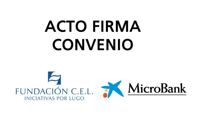 Convenio entre la Fundación CEL y Microbank