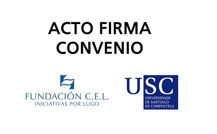 Convenio entre la Fundación CEL y la USC